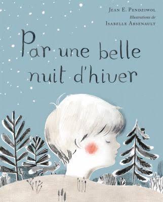 Couverture du livre Par une belle nuit d'hiver. Un paysage nocturne, avec des arbres, des collines et des étoiles, et la tête d'un enfant qui surplombe le décor, tel une montagne.