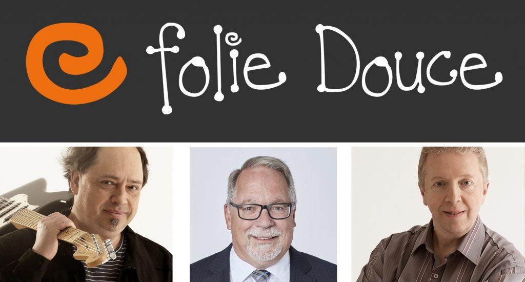 La banièere de Folie Douce, blanc sur fond noir, avec les photos de Pierre Laporte et Yvan Bujold, et au centre la photo de Me Denis Marsolais