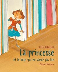 couverture du livre jeunesse La princesse et le loup qui ne savait pas lire